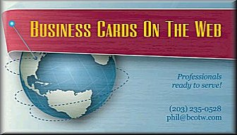 Business Cards On The Web (203) 235-0528 phil@bcotw.com